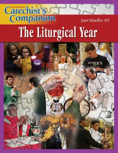The Liturgical Year (Catechist's Companion)