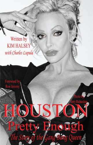Houston: Pretty Enough: The Story of the Gang Bang Queen by [Halsey,