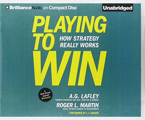 Playing to Win: How Strategy Really Works by Brilliance Audio