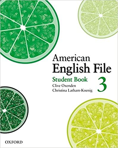American English File 3 Student Book: Clive Oxenden, Christina ...