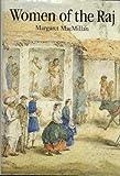 Women of the Raj, Margaret MacMillan, 0500014205