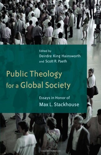 Public Theology for a Global Society: Essays in Honor of Max Stackhouse pdf epub