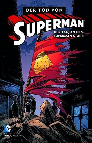 Superman: Der Tod von Superman, Bd. 1: Der Tag, an dem Superman starb