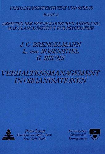 Verhaltensmanagement in Organisationen: Ein Kongressbericht (Verhaltenseffektivität und Stress) (German Edition) by Peter Lang GmbH, Internationaler Verlag der Wissenschaften