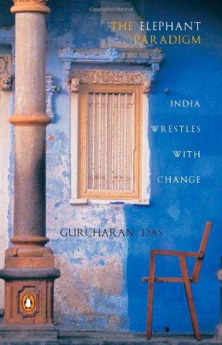 Elephant Tunes (The Elephant Paradigm: India Wrestles with)