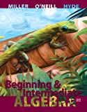 Beginning and Intermediate Algebra, Miller, Julie and O'Neill, Molly, 0073384518