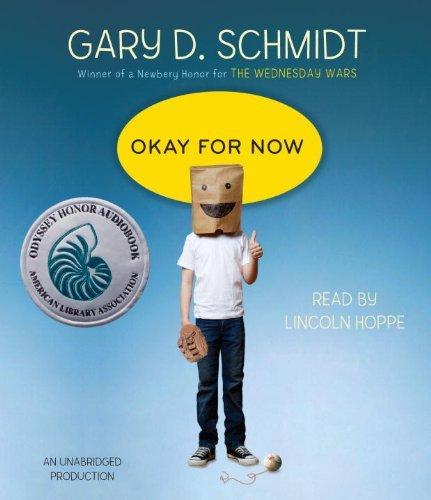 Okay for Now by Schmidt Gary D. (2011-04-05) Audio CD