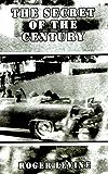 The Secret of the Century