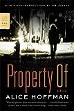 Property Of, Alice Hoffman, 0374531838