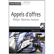 APPELS D'OFFRES : RÉDIGER, RÉPONDRE, ANALYSER