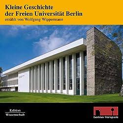 Kleine Geschichte der Freien Universität Berlin