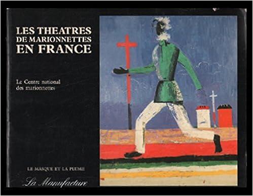Livre Les théâtres de marionnettes en France pdf, epub