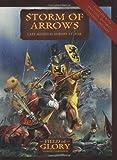 Storm of Arrows, Richard Bodley-Scott, 1846033454