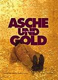 Asche und Gold, Michael Kröger and Anne Schloen, 386832092X
