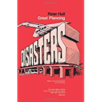Great Planning Disasters: 1