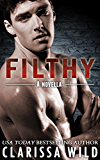 Filthy (New Adult Romance) - Fierce Series