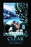 Running Clear, Emil Mihelich, 0595216412