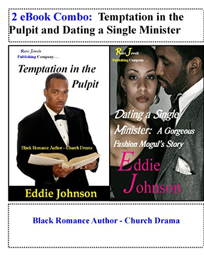 Search : 2 eBook Combo:  Temptation in the Pulpit and Dating a Single Minister: Black Romance Author - Church Drama