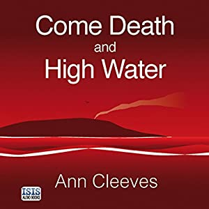 Come Death and High Water Hörbuch