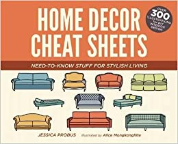 Book Home Decor Cheat Sheets: Need-to-Know Stuff for Stylish Living