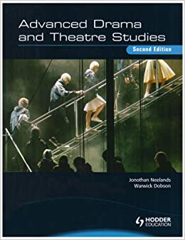 Advanced Drama and Theatre Studies
