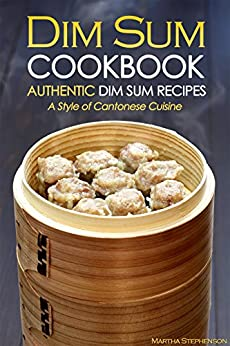 Dim Sum Cookbook Authentic Cantonese ebook