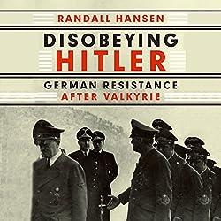 Disobeying Hitler