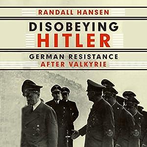 Disobeying Hitler Audiobook