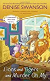Lions and Tigers and Murder, Oh My (Devereaux's Dime Store Mystery)