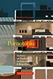 Pornotopia: An Essay on Playboy's Architecture and Biopolitics (Zone Books)