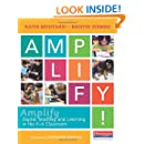 Amplify: Digital Teaching and Learning in the K-6 Classroom