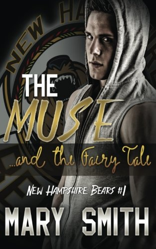 Read Online The Muse and the Fairy Tale (New Hampshire Bears Book 1) ebook