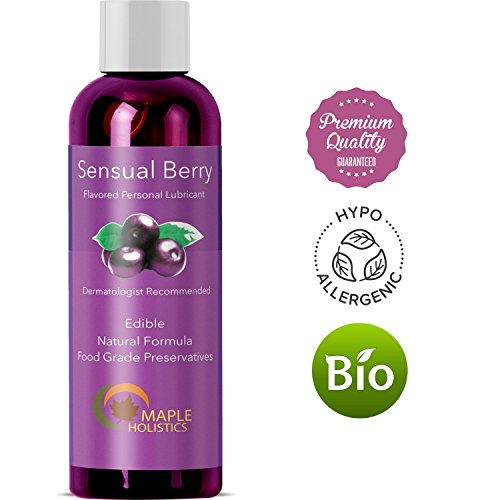 Flavored Natural Lubricant for Women & Men - Sensual Berry Flavor - Edible Lube with Food-grade Preservatives - Water Based, Hypoallergenic and Petroleum Free - 4 Oz - USA Made By Maple Holistics