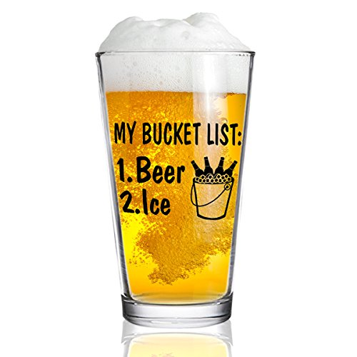 My Bucket List Funny Beer Pint Glass- 16. oz.