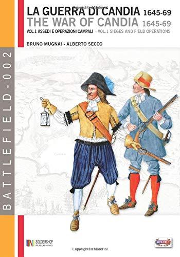 La Guerra Di Candia 1645 69 Vol. 1  Vol. 1 Assedi E Operazioni Campali  Battlefield Band 2