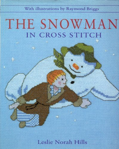 The Snowman in Cross Stitch by Leslie N. Hills (2001-09-27)
