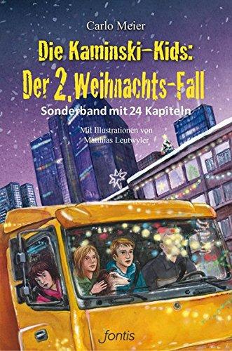 Die Kaminski-Kids: Der 2. Weihnachts-Fall: Sonderband mit 24 Kapiteln (Die Kaminski-Kids (HC) / Hardcoverausgaben)