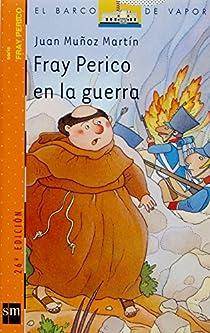 Fray Perico en la guerra par Muñoz Martín
