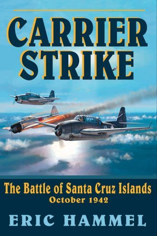 Carrier Strike: The Battle of the Santa Cruz Islands, October 1942 by Eric M. Hammel - Santa Shopping Cruz Mall