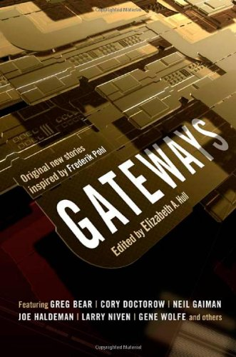Image of Gateways: A Feast of Great New Science Fiction Honoring Grand Master Frederik Pohl