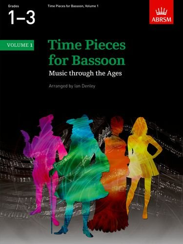 Time Pieces for Bassoon, Volume 1: Music through the Ages in Two Volumes (Time Pieces (ABRSM)) (v. 1) pdf epub