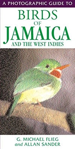 Birds of Jamaica and the West Indies (Photographic Guide to)
