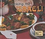 Cooking the Israeli Way (Easy Menu Ethnic Cookbook)