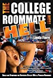 The College Roommate from Hell, Linda Fiore, 1601382766