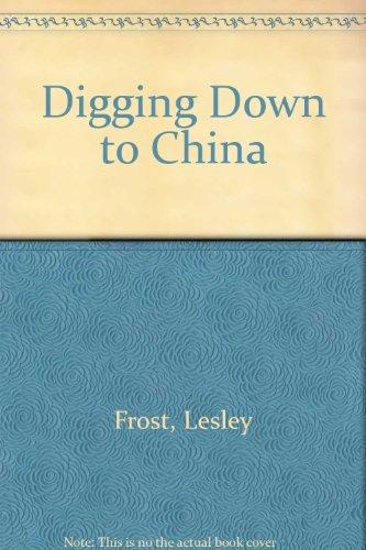 Digging Down to China