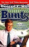 Bunts, George F. Will, 0684853744