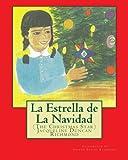 img - for La Estrella de La Navidad (The Christmas Star): Illustrated edition book / textbook / text book