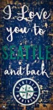 Fan Creations MLB Seattle Mariners I Love You to Signseattle Mariners I Love You to Sign, Team, One Sizes