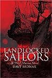 Landlocked Sailors, Dave Bednar, 0595157521