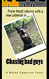 Chasing bad guys: (Frank Knott Crime/Adventure Series Book 2)